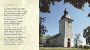 Vid lördagens konfirmation i Ytterjärna kyrka fanns fyra verser av psalmen Fädernas kyrka med. Psalmen har varit bortplockad ur svenska psalmboken i snart 30 år – och är i dag intimt kopplad till Sverigedemokraterna.