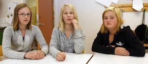– Ingen lyssnar på oss, säger Linnea Leffler, Kajsa Hallberg och Emma Åsenlund.