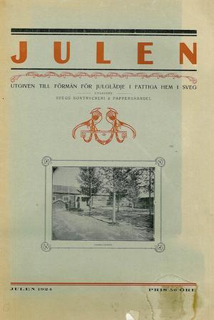 Jultidning till förmån för julglädje i fattiga hem i Sveg. Julen 1924. Pris 50 öre.