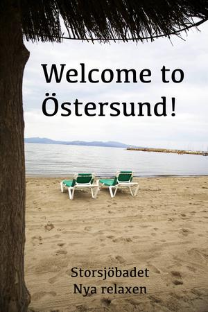 Välkommen till Östersund! Och Storsjöbadets relaxavdelning.