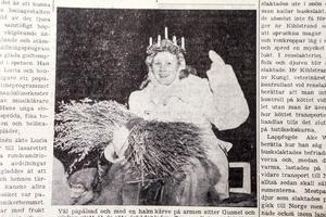 1956 blev Gunnel Sundkvist från Hede lucia i Härjedalen. Tidningen låter meddela att kvällens luciabal samlade
