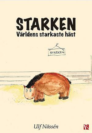 """""""Starken – världens starkaste häst"""" är utgiven av förlaget Recito i Västerås, vilka har som nisch att ge ut böcker i lite mindre upplagor. Boken utspelar sig i Tåsjö som ligger i Ångermanland, men i Jämtlands län, Strömsunds kommun."""