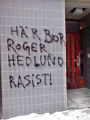 Texten upptäcktes i söndags och kommer att polisanmälas.Foto: Linda Berglund