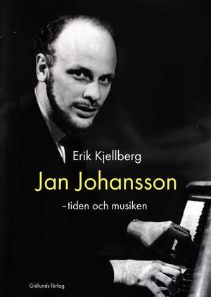 En ny bok om Jan Johannson har just kommit ut.