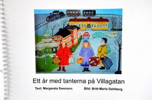 Bok. Ett år med tanterna på Villagatan. Text: Margareta Swenson, Bild: Britt- Marie Danielsson