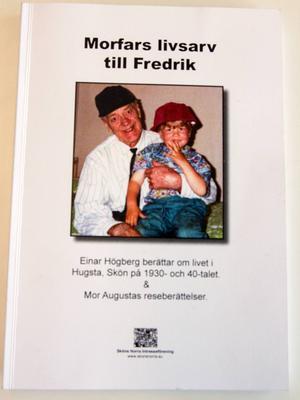Einar Högbergs bok Morfars livsarv till Fredrik.