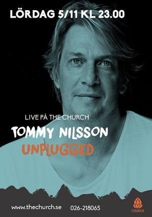 Tommy Nilsson, aktuell i Så Mycket Bättre, spelar opluggat på The Church i Sandviken.