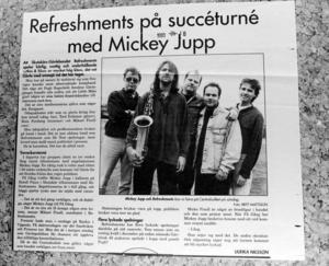 MICKEY. Artikel från 1993 om Refreshments turné tillsammans med Mickey Jupp.