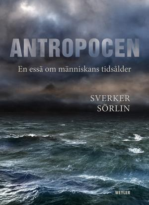 Weyler har gett ut Sverker Sörlins essä