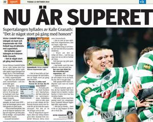Artikel i VLT 12 oktober 2010. Supertalangen Vigge hyllas av tränaren Kalle Granath: