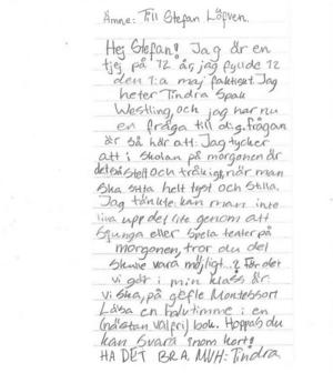 Tolvåriga Tindra från Gävle skrev också till statsministern.
