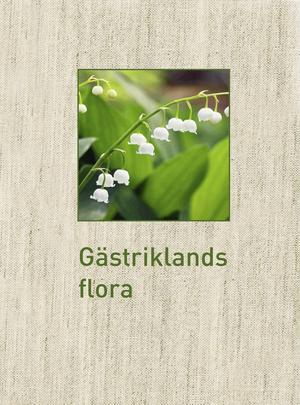 Gästriklands första flora någonsin.