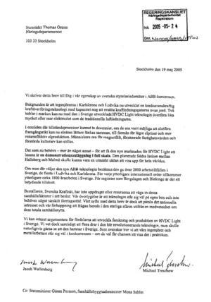 Okänt för nya regeringen. S-regeringen erbjöds nya ABB-jobb Jacob Wallenberg och Michael Treschow och håller ABB:s jobb- och miljöargument efter en grundlig genomlysning är statsminister Fredrik Reinfeldt (m) intresserad av ny teknik.