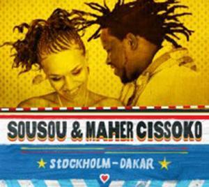 Sousou & Maher CissokoStockholm-Dakar(ajabu!)