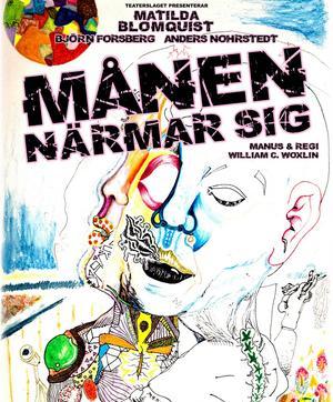 Föreställningen Månen närmar sig har premiär på fredag i Teaterhuset i Ludvika.
