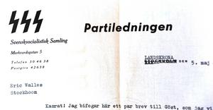 Partiledningen hade eget brevpapper. Notera bokstävernas utseende. Kopior av runorna Himmlers fruktade SS-styrkor använde.