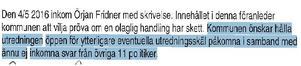 Ur Ljusdals kommuns polisanmälan 9/5.