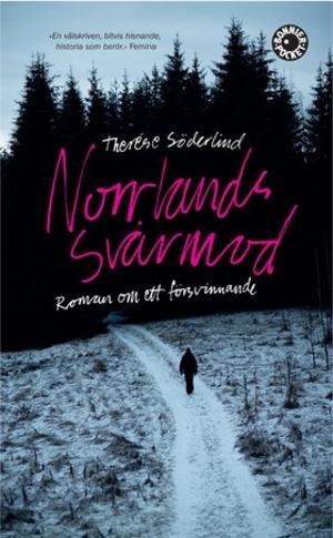 Norrlands svårmod av Therése Söderlind kom ut i pocket i april. Romanen gavs ut i höstas.