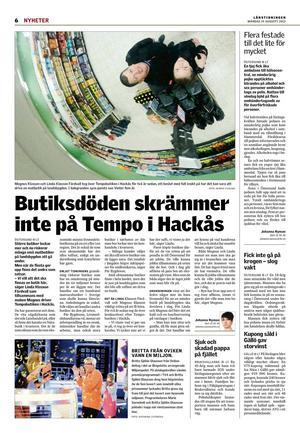 Mycket har hänt med matbutiken i Hackås sedan augusti förra året. Men en sak är säker inget kan stoppa två energiska landsbygdssjälar.