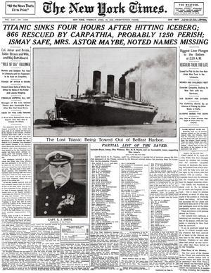 Titanics förlisning utlöste landssorg i USA. Så här såg The New York Times förstasida ut efter olyckan.