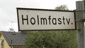 Holmfastvägen.