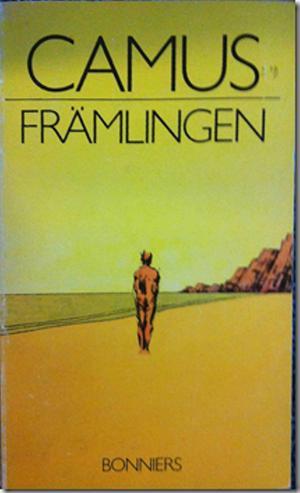 Kanske Camus främlingen? föreslog Stockholms stadsteater anakronistiskt nyligen.