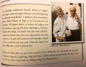 I boken om Kälarne nämns personer från bygden och deras liv. En av berättelserna handlar om hur det gick till när Ebba och Folke Jönsson träffades under andra världskriget.