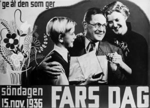 En affisch från 1936. Då innebar Fars dags ett evigt firande.