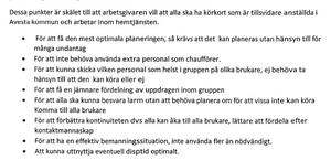 Monica Andersson, facklig företrädare för Kommunals Avesta-sektion, Anne Axelsson, arbetsplatsombud/skyddsombud på Krylbo hemtjänst och Eva Pettersson, ordförande för Kommunals Avesta-sektion, har skickat ett mejl till omsorgsstyrelsen där de ifrågasätter arbetsgivarens hantering av körkortsfrågan. I skrivelsen framgår de punkter som arbetsgivaren ska ha gett till fackförbundet Kommunal vid det första mötet, och som ska motivera den eventuella förflyttningen av hemtjänstpersonalen.
