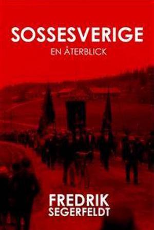 Boken Sossesverige - en återblick.