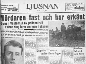Ur Ljusnan, då eftermiddagstidning, lördagen den 14 augusti 1965. Två dagar tidigare skedde dubbelmordet.