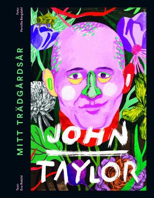 Mitt trädgårdsår, John Taylor   Eva Robild och Pernilla Bergdahl   Massolit förlag   Förvånande nog är detta John Taylors första bok. Vi känner ju igen honom från Trädgårdsmåndag (-onsdag), Gröna rum och från hans arbete sedan många år tillbaka i Slottsträdgården i Malmö.   Läsaren får följa med ett år i Slottsträdgården och John Taylor berättar hur han får trädgården att vara så vacker som möjlig året runt och hur han får stora skördar. Det är en lättläst bok med många bra tips. Men framför allt är det en må-bra-bok fylld av kärlek.