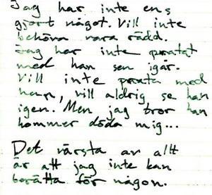 Tova beskriver hur hon tror att hon kommer bli dödad, och att hon inte kan berätta för någon, i sin dagbok. Foto: Polisens förundersökning
