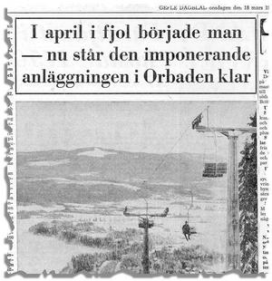 Klippet är hämtat från Gefle Dagblad den 18 mars 1970. Den drygt en kilometer långa färden i linbanan till toppen tog bara åtta minuter.
