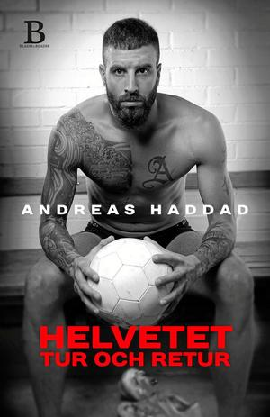 Omslagsbilden på Andreas Haddads nya bok. Som släpps i bokhandeln under måndagen den 1 december.