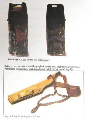 välutrustad. Man hittade även en skyddsväst, pepparspray, dopningsmedel och avancerad hembränningsutrustning hemma hos 40-åringen.