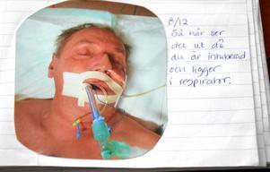 Under flera veckor låg Lars Andersson nedsövd i respirator.