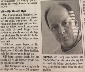 I hetluften redan på 90-talet, Ulf Berg (M).