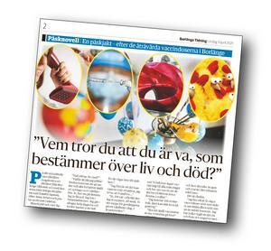 Johanna Nilssons påsknovell. Borlänge Tidning 3 april 2021.