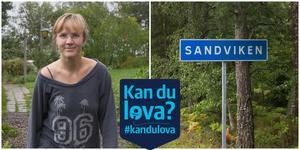 Veronica Lindholm är en av många som har engagerat sig i framtiden för Sandviken. För första gången känns det nu som om kommunen har lyssnat på de boende, säger hon.