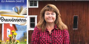 Foto: Håkan Owetz Eli Åhman Owetz är aktuell med den nya romanen Brevvännerna.