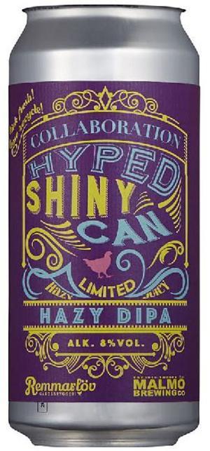 Remmarlöv/Hyped Shiny Can Hazy DIPA.