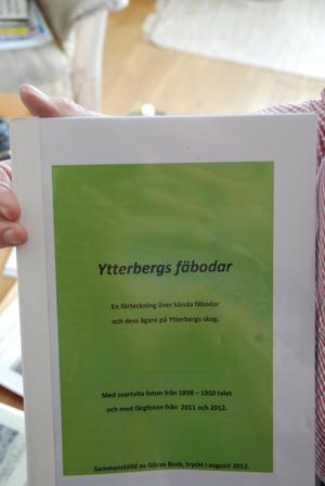 Häftet om Ytterbergs fäbodar, som Göran färdigställde 2012.