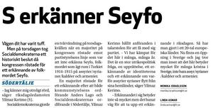 LT 2 november 2009 berättar om Socialdemokraternas historiska vändning, då partikongressen beslutade att erkänna Seyfo som ett folkmord.