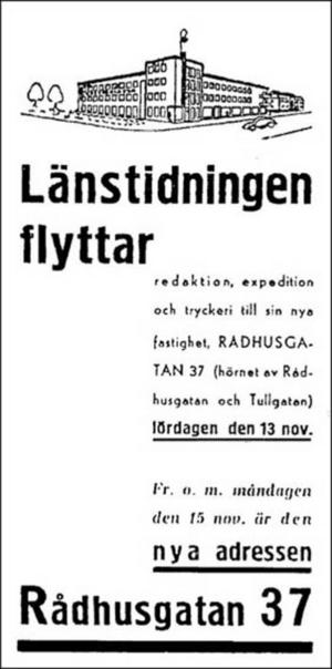 Annons om flytten från de första lokalerna på Storgatan 11 som snabbt blev för små, till det klassiska LT-huset på Rådhusgatan 37.