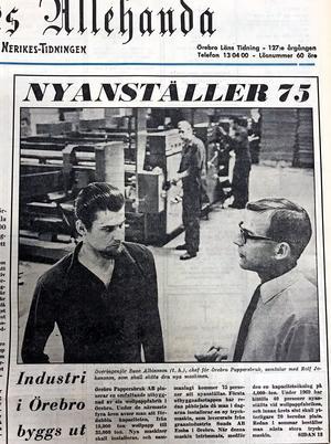 Ur NA 6 juni 1969: Goda tider på Örebro Pappersbruk, som planerade för 70 nya jobb. Till höger överingenjör Sune Albinsson, chef för pappersbruket, och till vänster Rolf Johansson, som skulle sköta den nyinstallerade tryckmaskinen.