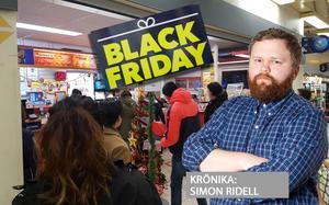 Arbetarbladets krönikör Simon Ridell har tröttnat på att köa – men inser att han kanske inte förtjänar bättre efter Black friday.