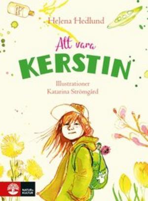 Att vara Kerstin -Helena Hedlund och Katarina Strömgård