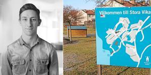 Anton Delvert, 25, har flera idéer om hur Stora Vika kan utvecklas till en bättre ort.