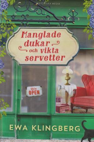Veckans boktips från Härjedalens bibliotek: Manglade dukar och vikta servetter, av Ewa Klingberg